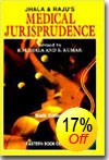 Medical Jurisprudence - Jhala and Raju's  Medical Jurisprudence