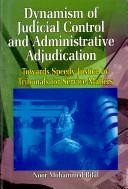 Dynamism of Judicial Control and Administrative Adjudication