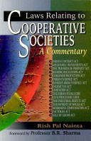 Laws Relating to Cooperative Societies : A Commentary