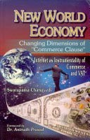 New World Economy : Changing Dimensions of 'Commerce Clause'
