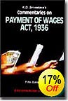 K.D. Srivastava's  Commentaries on  Payment of Wages Act, 1936