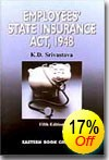 K.D. Srivastava's Commentaries on  Employees' State Insurance Act, 1948
