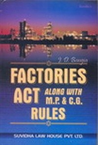 FACTORY ACT ALONG WITH M.P.& C.G. RULES