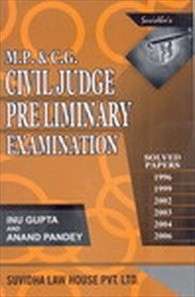 M.P. & C.G. CIVIL JUDGE PRELIMINARY EXAMINATION SOLVED PAPERS (ENG)