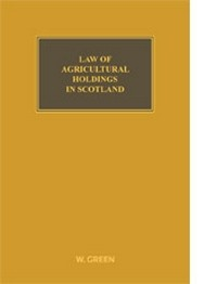 Law of Agricultural Holdings in Scotland, The