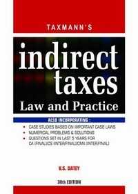 Indirect Taxes Law & Practice