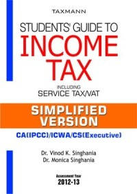 Students Guide to Income Tax (Including Service Tax / VAT) - Simplified Version