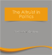 The Altruist in Politics (free eBook)