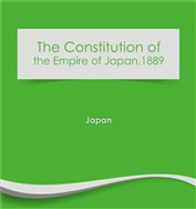 The Constitution of the Empire of Japan 1889 (e-Book)