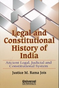 Legal and Constitutional History of India - (Ancient Legal, Judicial and Constitutional System) (Reprint)