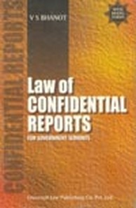 Law of Confidential Reports - For Government Servants, 2nd Edn. (TBA) To Be Announced