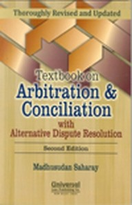 Textbook on Arbitration & Conciliation with Alternative Dispute Resolution, 2nd Edn.