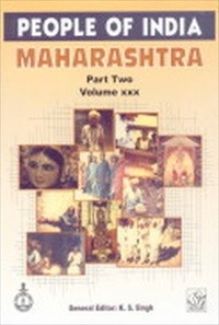 People of India : Maharashtra, Vol. XXX, Part I, II & III (3 Parts-Set)