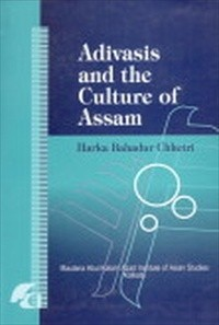 Adivasis and the Culture of Assam
