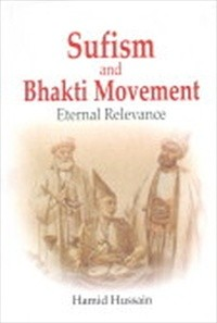 Sufism and Bhakti Movement : Eternal Relevance