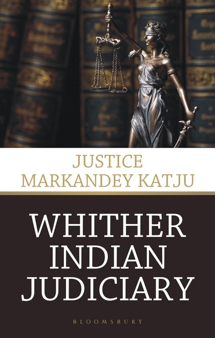 Whither Indian Judiciary