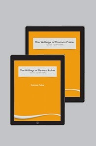 The Writings of Thomas Paine Collection