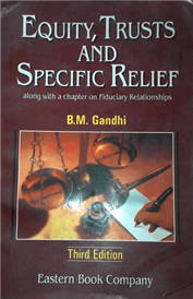 Equity Trust And Specific Relief (Old Edition)