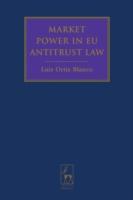 Market Power in EU Antitrust Law