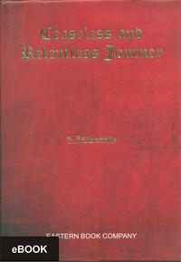 Ceaseless and Relentless Journey (e-book/Hardbound)