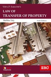 V.P. Sarathi's Law of Transfer of Property - Including Easements, Trusts and Wills