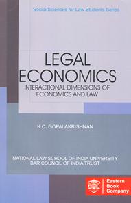 Legal Economics: Interactional Dimensions  of Economics and Law - (Legal Economics)
