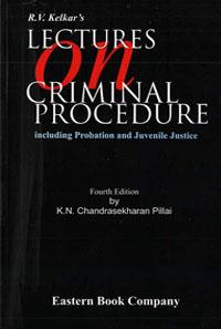 R.V. Kelkar's Lectures on  Criminal Procedure