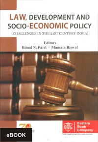 Law, Development And Socio-Economic Policy (Challenges in the 21st Century India), (eBook/Hardbound)