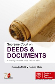 Supreme Court on Deeds and Documents - Covering case law from 1950 till date