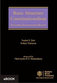 Basic Structure Constitutionalism- Revisiting Kesavananda Bharati, (e-book/Hardbound),(e-book)