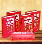 5 Years Supreme Court Yearly Digests (2012-2016)