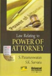 Law Relating to Power of Attorney with 125 Specimen Forms of Power of Attorney, 6th Edn.