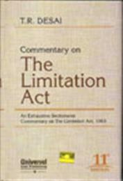 Commentary on The Limitation Act - An Exhaustive Sectionwise Commentary on The Limitation ACt, 1963, 11th Edn.
