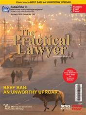 The Practical Lawyer - BEEF BAN: AN UNWORTHY UPROAR