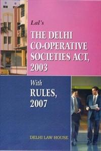 Lal : Delhi Co-operative Societies Act & Rules, R/P