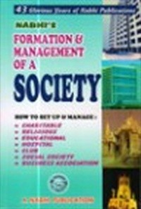 Formation & Management of a SOCIETY (with Income Tax of Societies) 2012