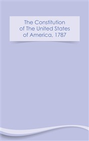 The Constitution of The United States of America 1787 (free eBook)