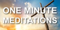 One minute meditations