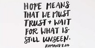 Hope means that we nust trust t wait for what 12289985 %284%29