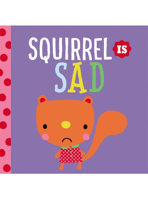 Squirrel Is Sad