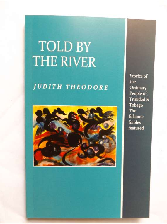 Fiction - Told By The River - Stories Of Trinidad & Tobago Folks