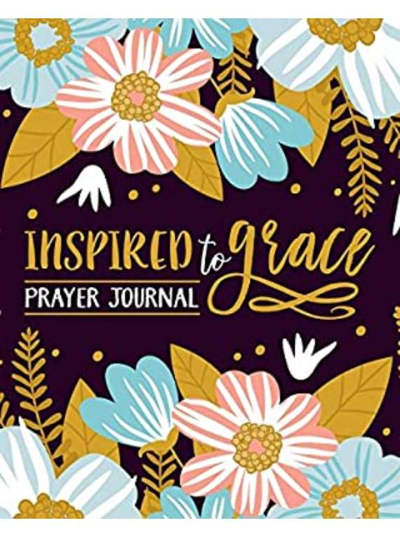 Inspired To Grace Pray...