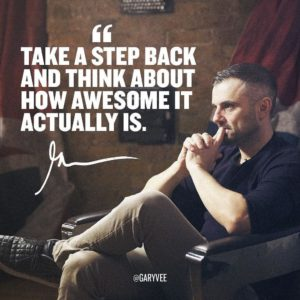 gary-vaynerchuk-take-a-step-back-quote