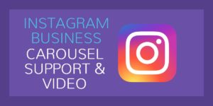 Carousel Support, Instagram Business