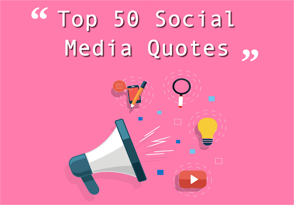 Top 60 Social Media Quotes EClincher Extraordinary Quotes About Social Media