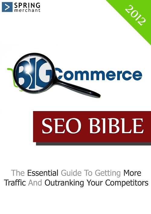 Free ebook Bigcommerce SEO Guide by springmerchant.com