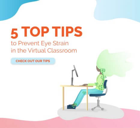 5 top tips to prevent eye strain in the virtual classroom