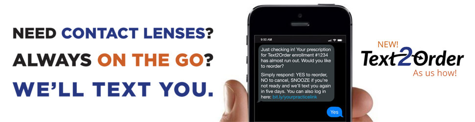 Need Contact Lenses Always On the Go? We'll Text You!