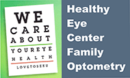 Healthy Eye Center Family Optometry