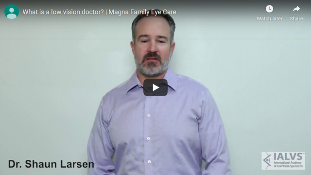 Screenshot 2019 11 07 What is a low vision doctor Magna Family Eye Care   YouTube
